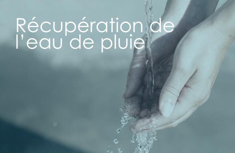 Pourquoi se lancer dans la récupération d'eau de pluie ?